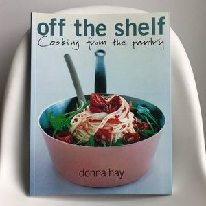 Other - Off The Shelf, Cooking From The Pantry, Donna Hay